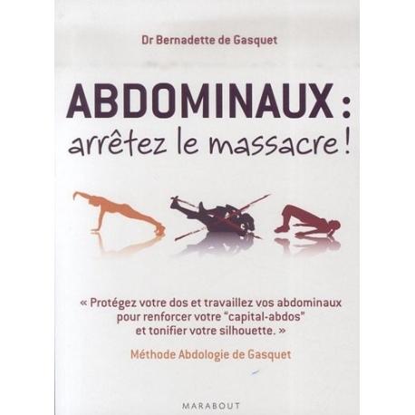 Abdominaux arrêtez le massacre | Méthode De Gasquet